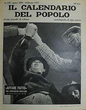 """"""" IL CALENDARIO DEL POPOLO N° 149 / FEB/1957 ANNO XIII° """" AFFARE FATTO . . ."""