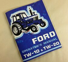 FORD TW-10 TW-20 TRACTOR OPERATORS OWNERS MANUAL MAINTANENCE OPERATION LUBE