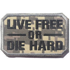 LIVE FREE OR DIE HARD USA ARMY U.S. TACTICAL MILITARY EMBROIDERED HOOK PATCH #3
