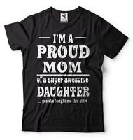 Gift For Mom T-shirt Mother's Day Gift T-shirt Proud Mom Of Daughter Tee Shirt