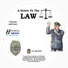 A SALUTE TO THE LAW - 11 Shows - Old Time Radio In MP3 Format OTR On 1 CD