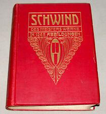 """1906 """" Moritz Von Schwind  Des Meisters Werke """" Reference Hardcover Book"""