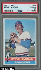 1976 Topps #463 Steve Hargan Texas Rangers PSA 10 GEM MINT