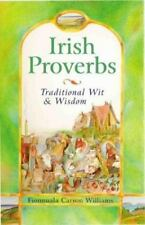 Irish Proverbs: Traditional Wit & Wisdom-ExLibrary