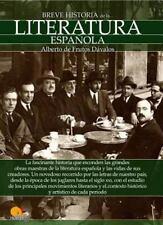 BREVE HISTORIA DE LA LITERATURA ESPA±OLA / BRIEF HISTORY OF SPANISH LITERATURE -