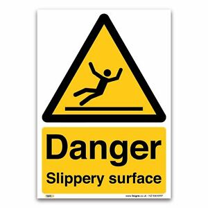 Danger Slippery surface Sign - 1mm Plastic Sign - Warning Construction Security
