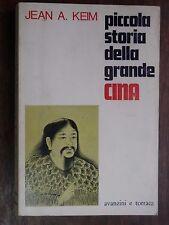 PICCOLA STORIA DELLA GRANDE CINA Jean A Keim Avanzini e Torraca 1968 libro di