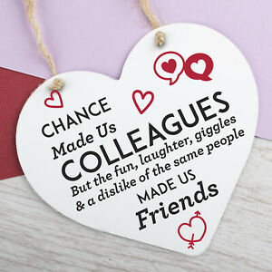 Chance Made Us Colleagues Heart Plaque Hanging Sign Friendship Friends Gift