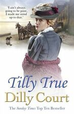 Tilly True,Dilly Court- 9781784752538
