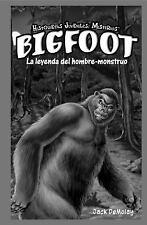 Bigfoot: La Leyenda del Hombre-Monstruo = Bigfoot (Historietas Juvenil-ExLibrary