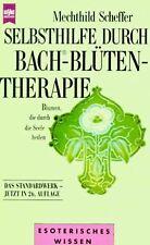 Selbsthilfe durch Bach Blütentherapie von Mechthild Sche... | Buch | Zustand gut