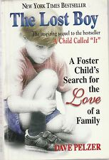 The Lost Boy : A Foster Child's Search for the Love of a Family by Dave Pelzer
