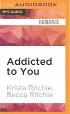 Addicted: Addicted to You by Krista Ritchie and Becca Ritchie (2016, MP3 CD,...