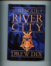 Rescue of River City- Drew Dix Green Beret  Vietnam memoir  - AUTOGRAPHED HB/dj