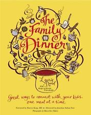 The Family Dinner: Great Ways to Connect