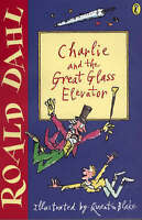 Charlie and the Great Glass Elevator (Puffin Fiction), Dahl, Roald | Used Book,