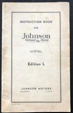 Johnson Outboard Motors Edition L Care & Operation Guide Manual Waukegan IL