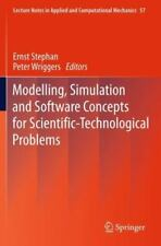 Modelling, Simulation and Software Concepts for Scientific-Technological...