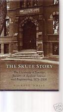 THE SKULE STORY 2000 HC BOOK The University of Toronto