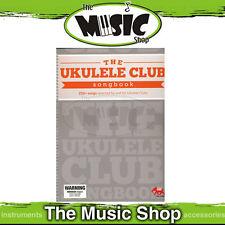 New Ukulele Club Songbook - Over 250 Popular Uke Songs with Chords & Lyrics