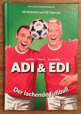 ADI & EDI DER LACHENDE FUSSBALL Adi Niederkorn Edi Finger Amalthea 2007