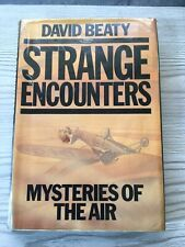 Strange Encounters: Mysteries of the Air, Beaty, David, Methuen P