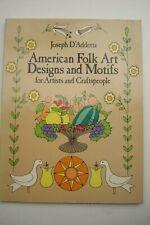 American Folk Art Designs & Motifs Book Joseph D'Addetta 1984 VGC