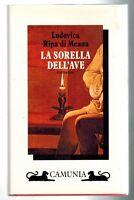 La sorella dell'ave - Ludovica Ripa di Meana - Libro Nuovo in offerta!