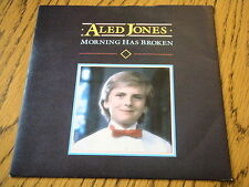 """ALED JONES - MORNING HAS BROKEN  7"""" VINYL PS"""