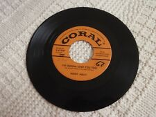 BUDDY HOLLY I'M GONNA LOVE YOU TOO/LISTEN TO ME CORAL 61947