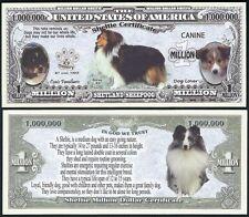 Shetland SheepDog Million Dollar Bill Dog Certificate Funny Money Novelty Note