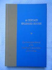 A CERTAIN SPLENDID HOUSE CENTENNIAL THE HISTORY OF WASHINGTON ASSOCIATION OF NJ