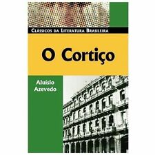 O Cortiço (Classicos Da Literatura Brasileira) (Portuguese Edition)