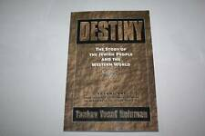 Destiny: The story of the Jewish people and the Western World