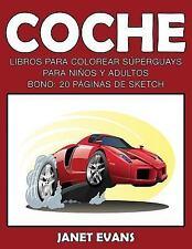 Coche : Libros para Colorear Superguays para Ninos y Adultos (Bono: 20...