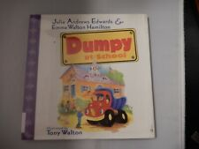 """Children's Book """"Dumpy at School"""" By Julie Andrews Edwards and Emma Walton Hamil"""