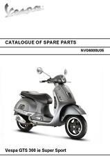 Piaggio Vespa parts manual book 2010 Vespa GTS 300 ie Super Sport