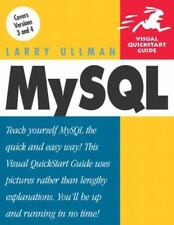 MySql : Visual QuickStart Guide by Larry Ullman