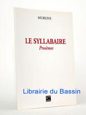 Le syllabaire Prosèmes René Bonnet de Murlive 1998 Envoi