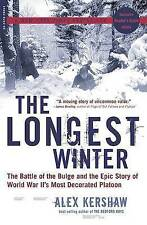 The Longest Winter: The Battle of the Bulge and the Epic Story of World War...