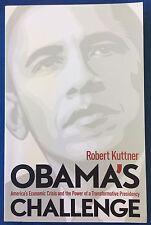 SIGNED Obama's Challenge America's Economic Crisis Power Presidency
