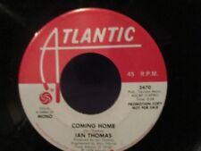 PROMO Ian Thomas 'Coming Home'  Mono/Stereo  45