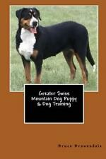 New Greater Swiss Mountain Dog Puppy & Dog Training by Vince Stead