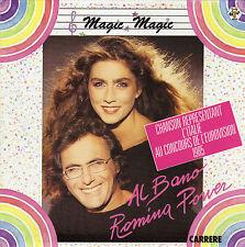 AL BANO & ROMINA POWER MAGIC OH MAGIC / IT'S FOREVER FRENCH 45 SINGLE