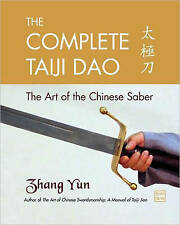 The Complete Taiji Dao: The Art of the Chinese Saber-ExLibrary