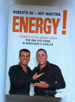 LIBRO ENERGY I SEGRETI DI DUE COACH ROBERTO RE  ROY MARTINA - SPERLING & KUPFER