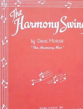 "Harmony Swing by  Dave Morse ""The Harmony Man"" Sheet Music 1944"