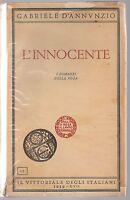 GABRIELE D'ANNUNZIO-L'INNOCENTE-IL VITTORIALE DEGLI ITALIANI 1939-L4192