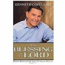 The Blessing of the Lord : Makes Rich and He Adds No Sorrow with It by Kenneth …