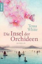 Die Insel der Orchideen von Tessa White (2012, Taschenbuch) UNGELESEN